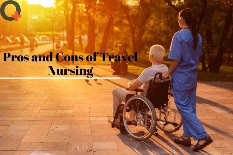 Pros and cons of travel nursing _ originnurses.com