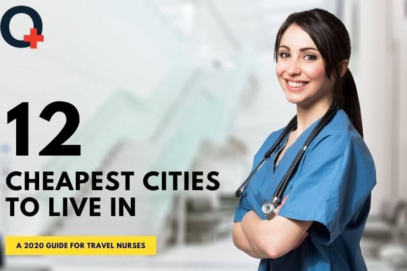 Cheapest cities to live in _ A 2020 guide for travel nurses-originnurses.com