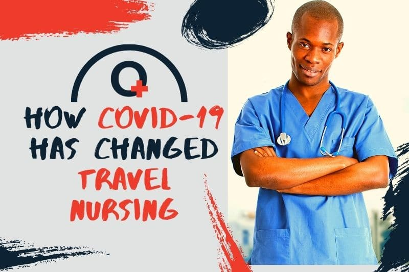 How COVID-19 Has Changed Travel Nursing-ORIGINNURSES.COM