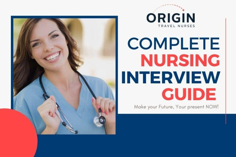 Complete Nursing Interview Guide-originnurses.com